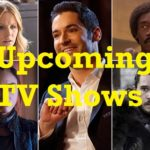 Upcoming TV Shows